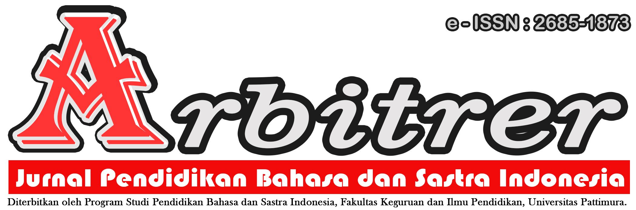 ARBITRER: Jurnal Pendidikan Bahasa dan Sastra Indonesia